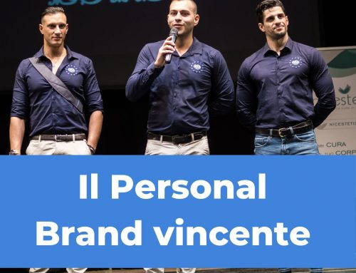 Un Personal Brand vincente: come crearlo?